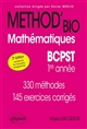 METHOD'BIO MATHEMATIQUES BCPST 1RE ANNEE 2E EDITION 330 METHODES 145 EXERCICES CORRIGES